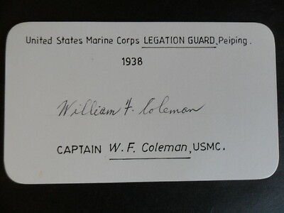 U S Marine Corps General W F Coleman signed LEGATION GUARD Peiping, CHINA 1938