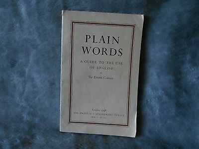 *Plain Words, A Guide To The Use Of English