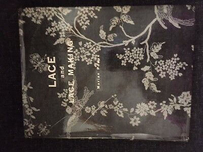 Lace and Lace-making - Marian Powys