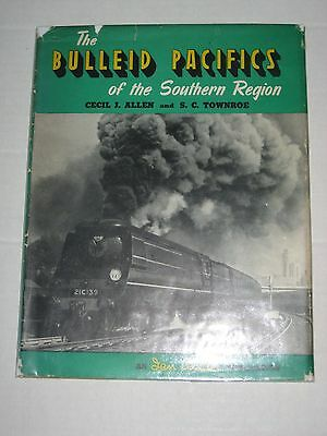 The Bulleid Pacifics of The Southern Region - Ian Allan, First Edition, 1951