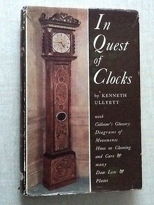 In Quest Of Clocks.Kenneth Ullyett  . 1950.