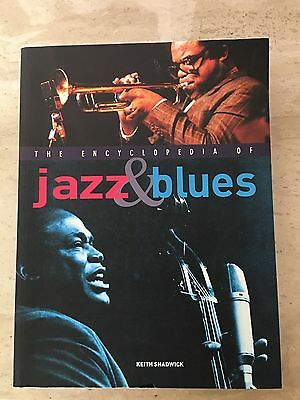 Encyclopedia of Jazz and Blues, the by Keith Shadwick (paperback, 2001)