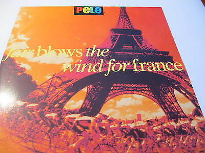 Pele - Fair Blows The Wind For France  - '7 Record    VINYL