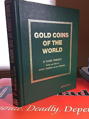 Gold Coins Of The World By Robert Friedberg