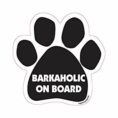 Barkaholic On Board Dog Paw Quote Car Magnet
