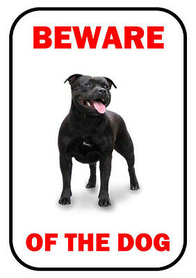 Beware Of The Dog - Staffordshire Bull Terrier - Warning Sign