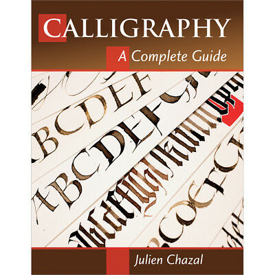 Stackpole Books Calligraphy A Complete Guide STB-71294