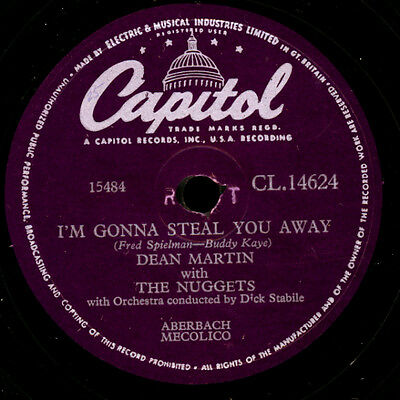 DEAN MARTIN  I'm gonna steal you away / The test of time    Schellack      S8377