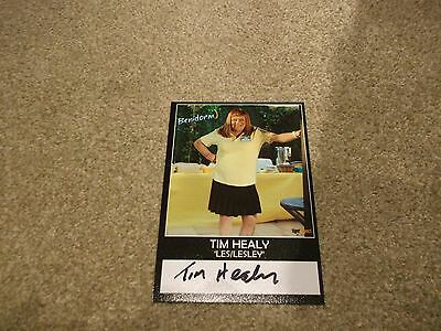 Tim Healy(Benidorm)Hand Signed Photo