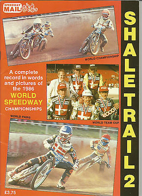 1986 Shale Trail 2 ( Record Of The 1986 World Speedway Championships )