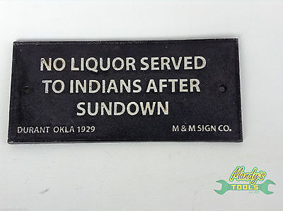 Cast Iron Black NO LIQUOR SERVED TO INDIANS AFTER SUNDOWN Sign Wall Plaque YNLS