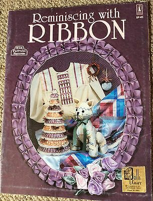 Reminiscing with Ribbon - with full-size patterns