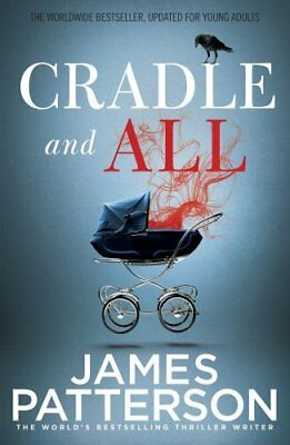 BOOK : Cradle and All by James Patterson Paperback New