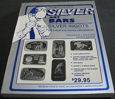 A Complete Guide Book Of Silver Art Bars 1986 4th Ed - Kidd, Rood +