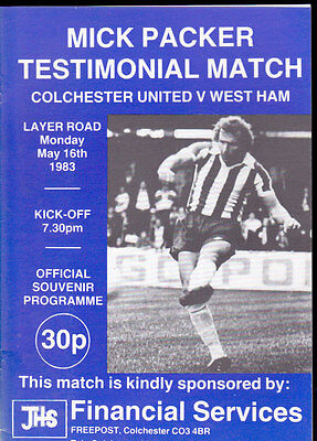 1982/83 COLCHESTER UNITED V WEST HAM UNITED 16-05-1983 Mick Packer Testimonial