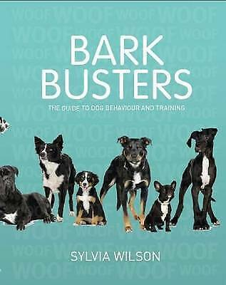 NEW Bark Busters by Sylvia Wilson Paperback Book