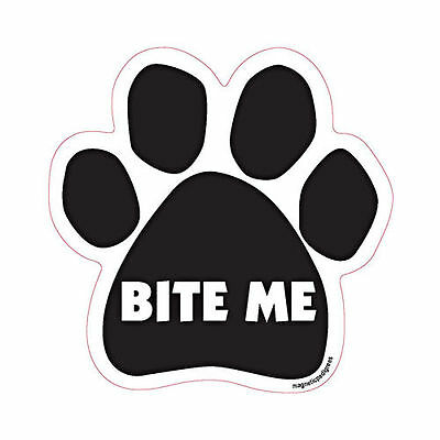 Bite Me Dog Paw Quote Car Magnet