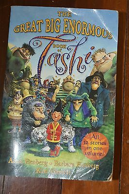 The Great Big Enormous Book of Tashi by Anna Fienberg, Barbara Fienberg...