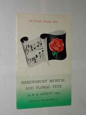 Shrewsbury Musical And Floral Fete Programme Aug 1964. The World's Wonder Show.
