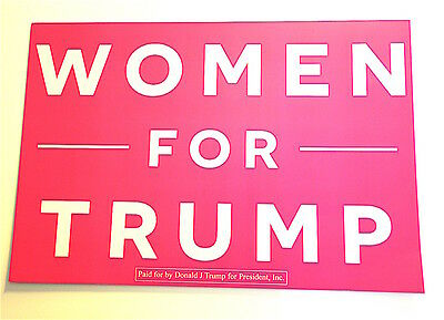 """Women For Trump Sign 19"""" x 13""""  - Election Night Give Away"""