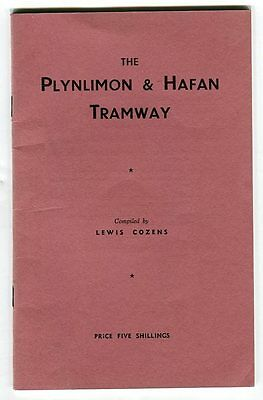 The Plynlimon & Hafan Tramway, by Lewis Cozens: June, 1955 illustrated booklet