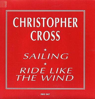 Sg. -    CHRISTOPHER CROSS   -  SAILING / RIDE LIKE THE WIND  -  Promo Copy