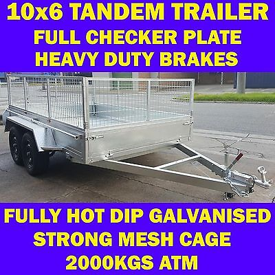 10x6 tandem trailer with cage galvanised heavy duty full checker plate 2000kgs