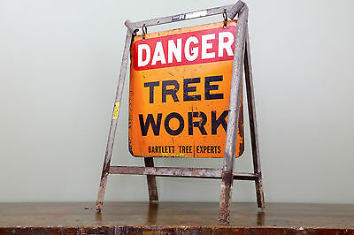 Vintage Bartlett Tree Expert Co. DANGER TREE WORK Men Working Double Sided Sign
