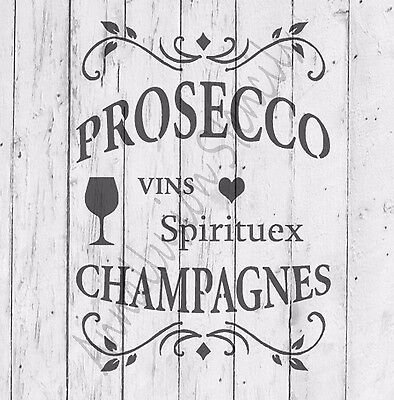 A4 French Vintage Shabby Chic Wine Prosecco Drinks Stencil, MYLAR, Quote, love