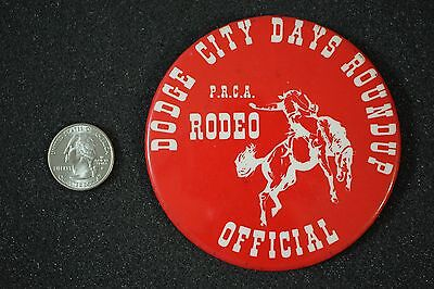 Dodge City Kansas Days Roundup Rodeo PRCA Official 3.5 Inches Pin Pinback Button