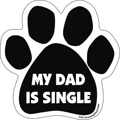My Dad Is Singe Dog Paw Quote Car Magnet