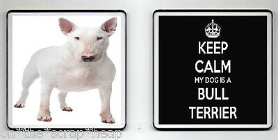KEEP CALM MY DOG IS A BULL TERRIER DRINKS COASTER (image size 90mm X 90mm)