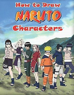 How to Draw Naruto Characters: Naruto Drawing for Beginners How to Draw Manga