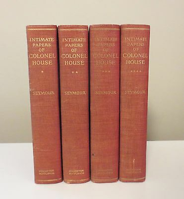 THE INTIMATE PAPERS OF COLONEL HOUSE By Charles Seymour (First Edition c.1926)