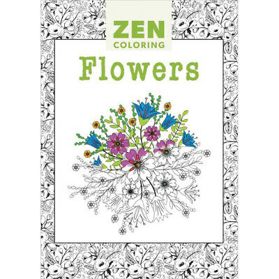 Guild Of Master Craftsman Books Zen Coloring Flowers GU-41147