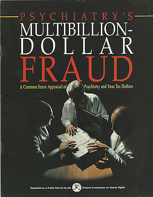 Scientology Large Booklet: Psychiatry's Multibillion Dollar Fraud