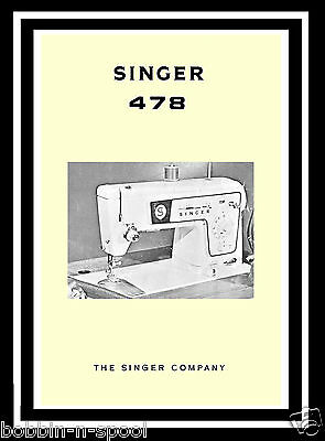 Extended Comprehensive Singer 478 Sewing Machine Illustrated Instructions Manual