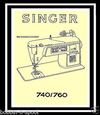 H/q. Comprehensive Singer 740 760 Sewing Machine Illustrated Instructions Manual