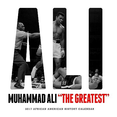 2017 Muhammad Ali Calendar The Greatest African American Black History
