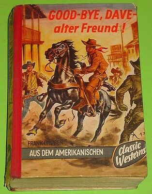 Wildwest Lb- Frank Gruber - Good Bye , Dave - Alter Freund / Klaus Dill Tb