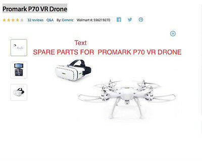 REPLACE PARTS FOR Promark P70 VR Drone (walmart.com) AND P70-CW Drone
