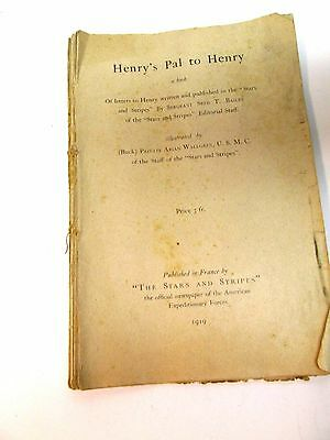 """RARE 1919  WWI   """"STARS & STRIPES""""  HENRY'S PAL to HENRY Booklet  Compilation"""