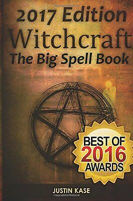 Witchcraft: The Big Spell Book: The ultimate guide to witchcraft, spells, and