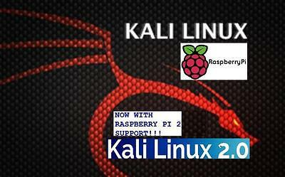Kali Linux OS v2.1.2 For The Rpi 1- 2- 3 - Zero Multi-Boot SD Card Image Disc