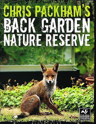 Chris Packham's Back Garden Nature Reserve (The Wildlife Trusts) NEW BOOK