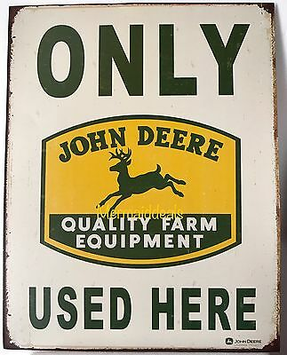 VINTAGE JOHN DEERE Deer ONLY USED HERE QUALITY FARM EQUIPMENT METAL TIN SIGN