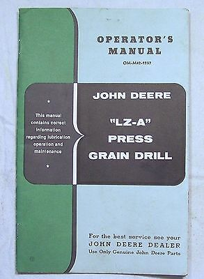 "John Deere  MANUAL OM-M42-1257 ""LZ-A"" PRESS GRAIN DRILL"