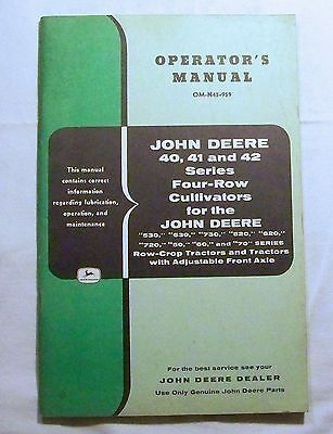 John Deere OPERATOR'S  MANUAL OM-N45-959 40, 41, 42 Series Four Row Cultivators
