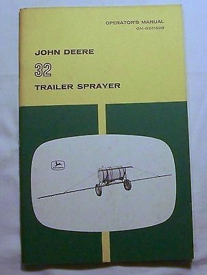 John Deere OPERATOR'S MANUAL OM-B25102B - 32 Trailer Sprayer