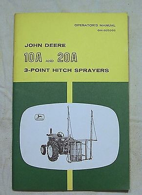 John Deere OPERATOR'S MANUAL OM-B25355 10A and 20A 3-Point Hitch Sprayers